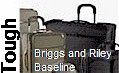 TOUGH - Briggs and Riley Baseline Series  -click here-