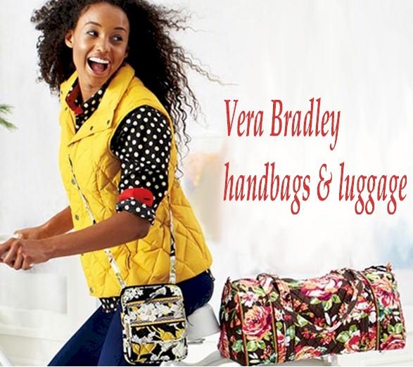 call for full assortment of Vera Bradley 877-370-2353......