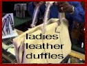 Two Ladies Leather Duffle Bags  -click here-
